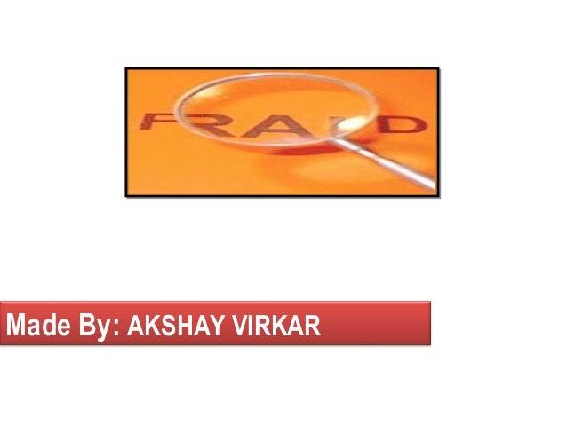 Made By: AKSHAY VIRKAR