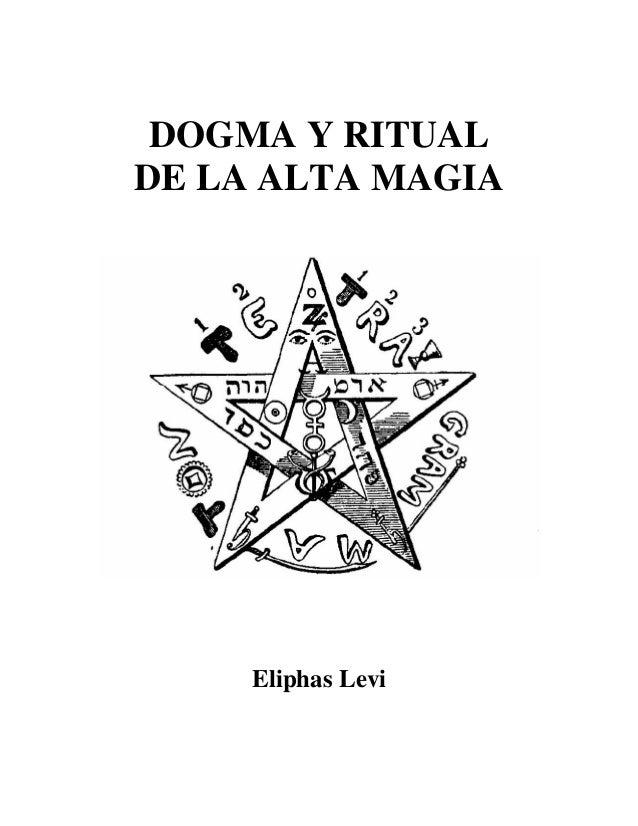 DOGMA Y RITUAL DE LA ALTA MAGIA Eliphas Levi
