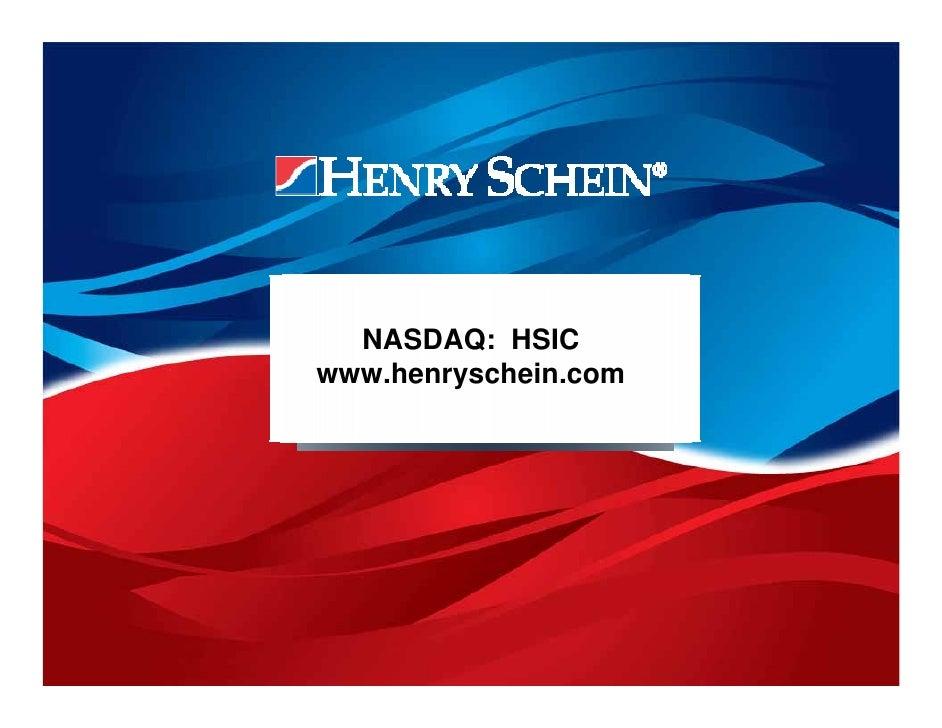 NASDAQ: HSIC www.henryschein.com