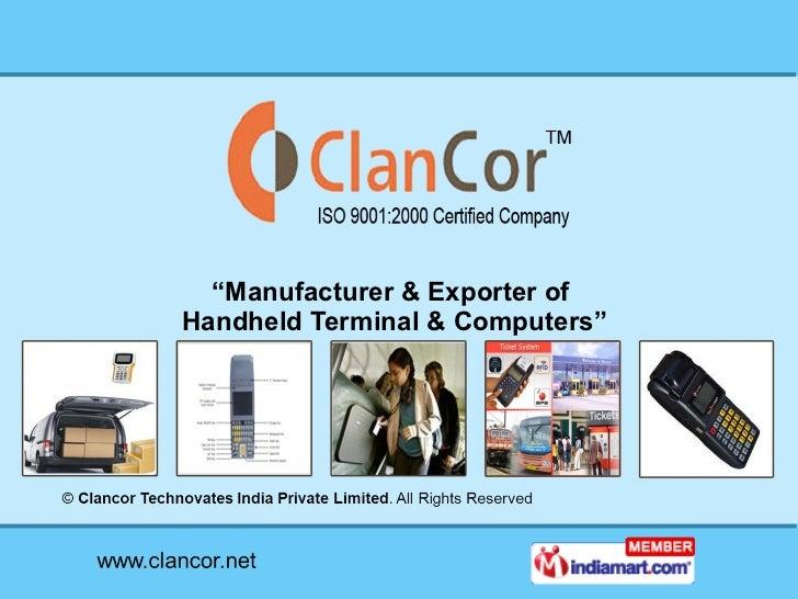 """ Manufacturer & Exporter of  Handheld Terminal & Computers"""