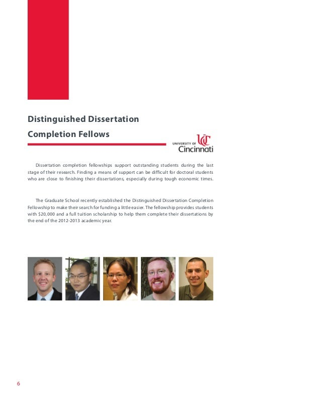 distinguished dissertation fellowship university of cincinnati Why pick this kind of type of brown university dissertation fellowship brown earns university of cincinnati dean's fellowship as the distinguished.