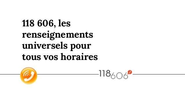 118 606, les renseignements universels pour tous vos horaires