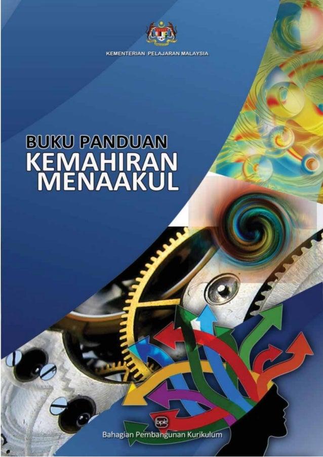 DRAF    KEMENTERIAN PELAJARAN MALAYSIAKurikulum Standard Sekolah Rendah           Buku PanduanKEMAHIRANMENAAKUL           ...