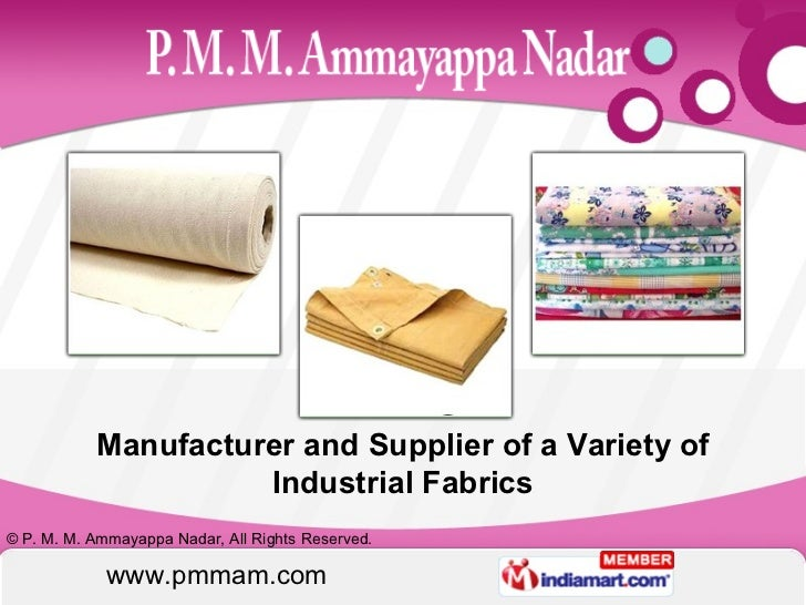 Manufacturer and Supplier of a Variety of Industrial Fabrics