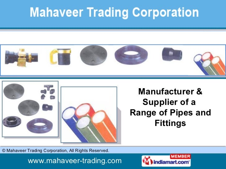 Manufacturer & Supplier of a  Range of Pipes and Fittings