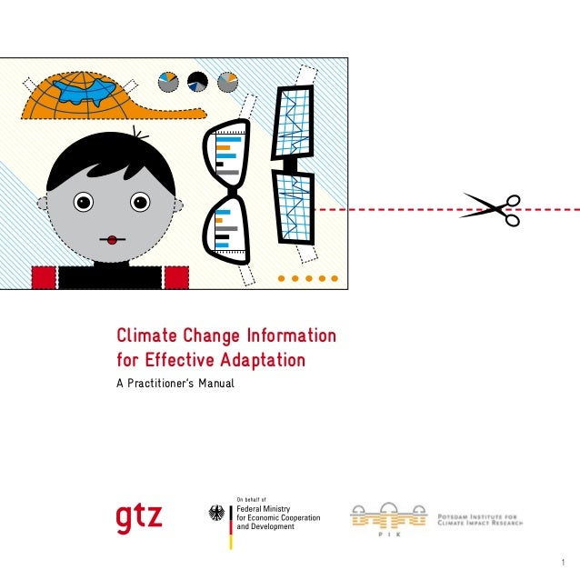 1 Climate Change Information for Effective Adaptation A Practitioner's Manual