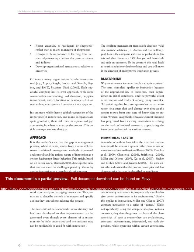 approaches to innovation management Innovation's greatest challenge is to come up with a clear framework for defining innovation problems and approaches that are most likely to resolve them.