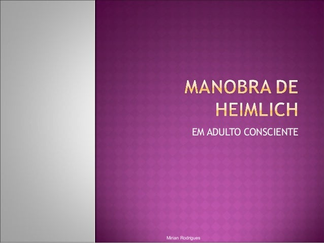 EM ADULTO CONSCIENTE Mirian Rodrigues