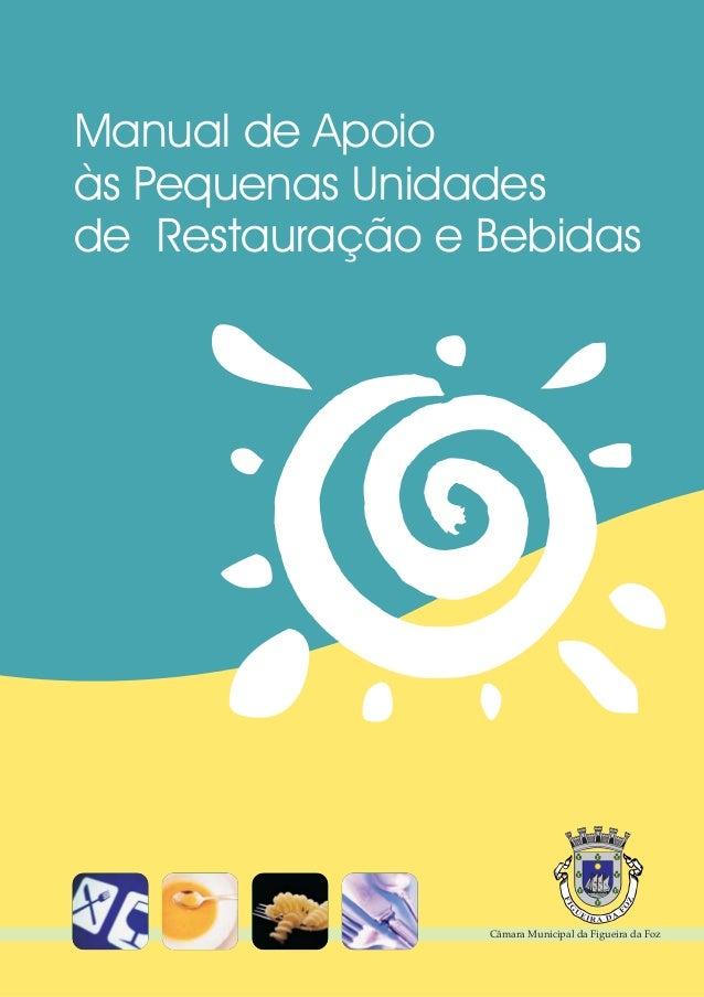 Manual de Apoio às Pequenas Unidades de Restauração e Bebidas  Câmara Municipal da Figueira da Foz