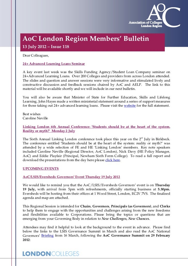 AoC London Region Members' Bulletin13 July 2012 – Issue 118Dear Colleagues,24+ Advanced Learning Loans SeminarA key event ...