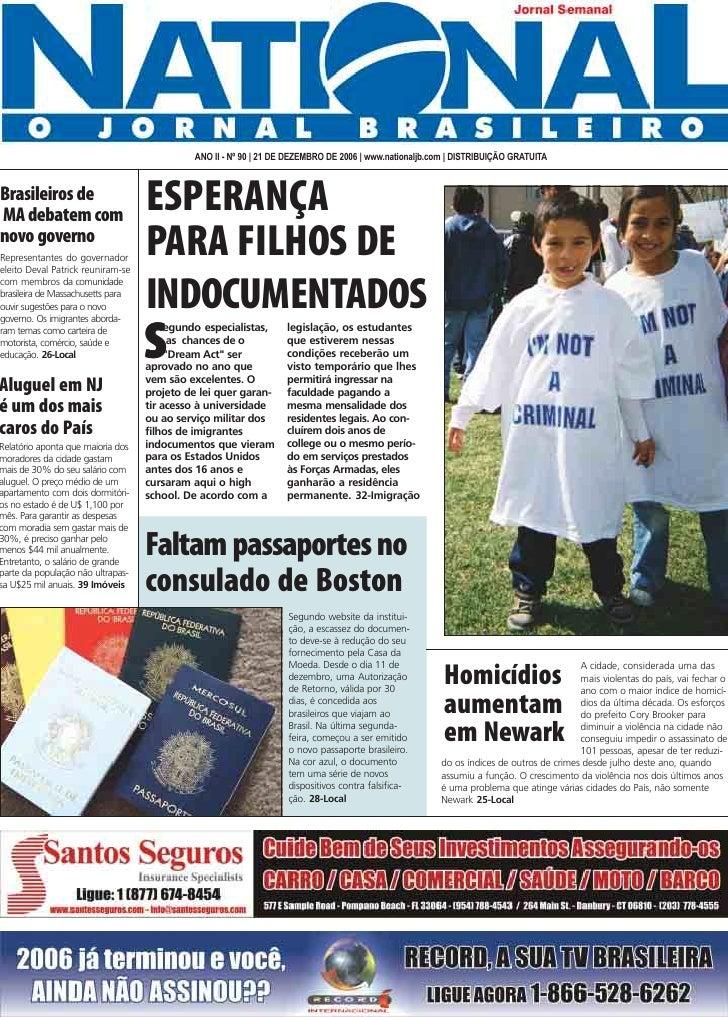 ANO II - Nº 90 | 21 DE DEZEMBRO DE 2006 | www.nationaljb.com | DISTRIBUIÇÃO GRATUITA                                      ...
