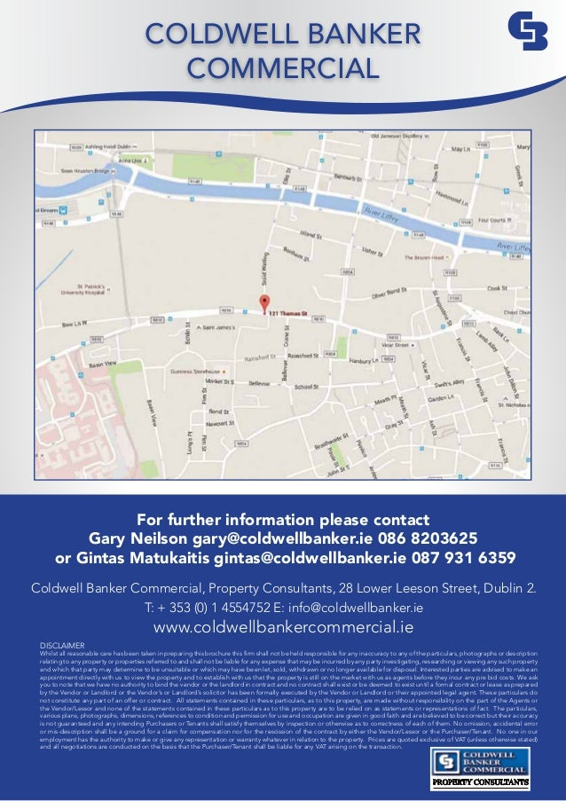 PROPERTY CONSULTANTS For further information please contact Gary Neilson gary@coldwellbanker.ie 086 8203625 or Gintas Matu...