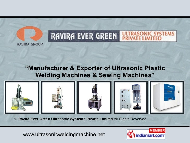 """ Manufacturer & Exporter of Ultrasonic Plastic Welding Machines & Sewing Machines"""