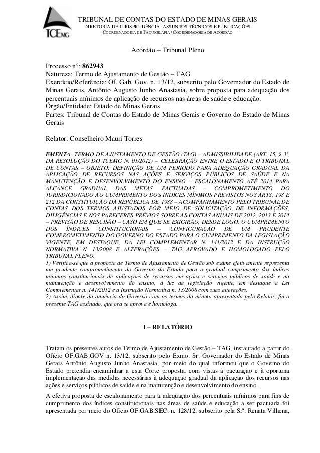 TRIBUNAL DE CONTAS DO ESTADO DE MINAS GERAIS  DIRETORIA DE JURISPRUDÊNCIA, ASSUNTOS TÉCNICOS E PUBLICAÇÕES  COORDENADORIA ...