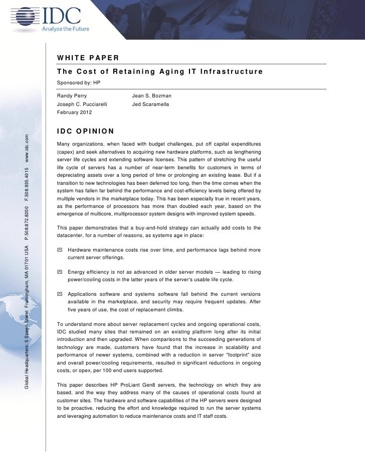 WHITE P APER                                                               The Cost of Retaining Aging IT Infrastructure  ...