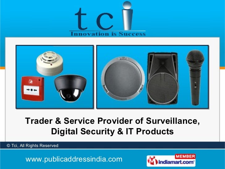 Trader & Service Provider of Surveillance, Digital Security & IT Products