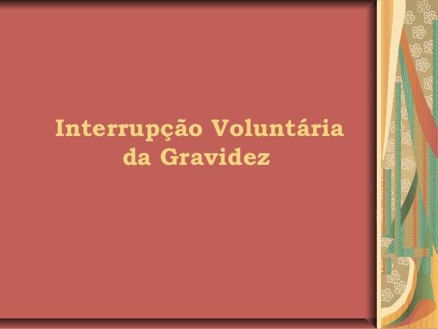 Interrupção Voluntária da Gravidez