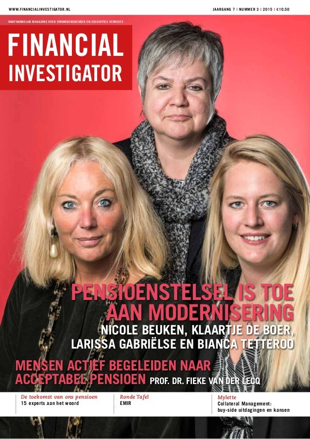 financial investigator onafhankelijk magazine over vermogensbeheer en securities services wwwfinancialinvestigatornl jaa financial investigator