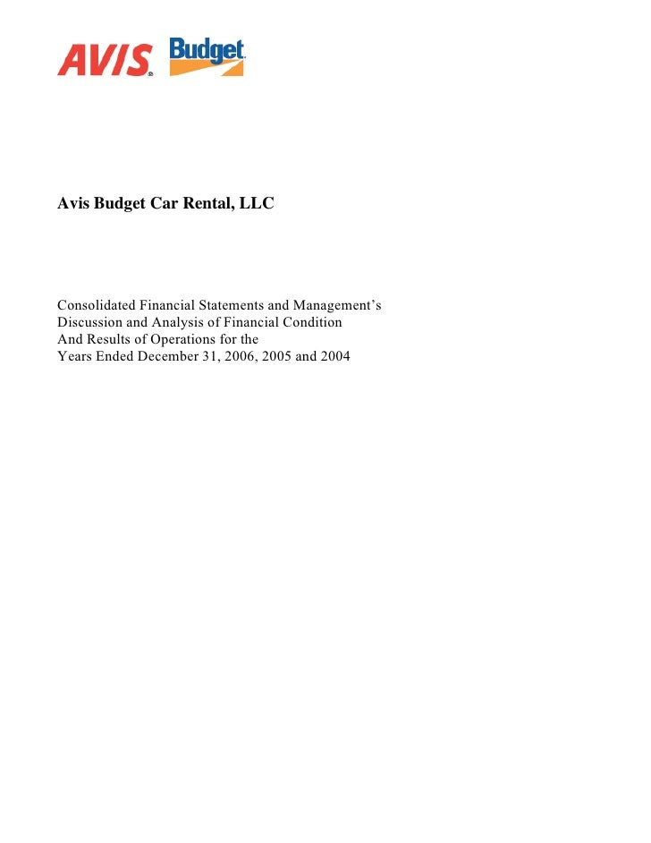 Avis Budget Car Rental, LLC     Consolidated Financial Statements and Management's Discussion and Analysis of Financial Co...