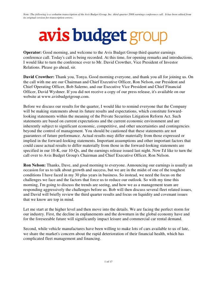 Note: The following is a verbatim transcription of the Avis Budget Group, Inc. third quarter 2008 earnings conference call...