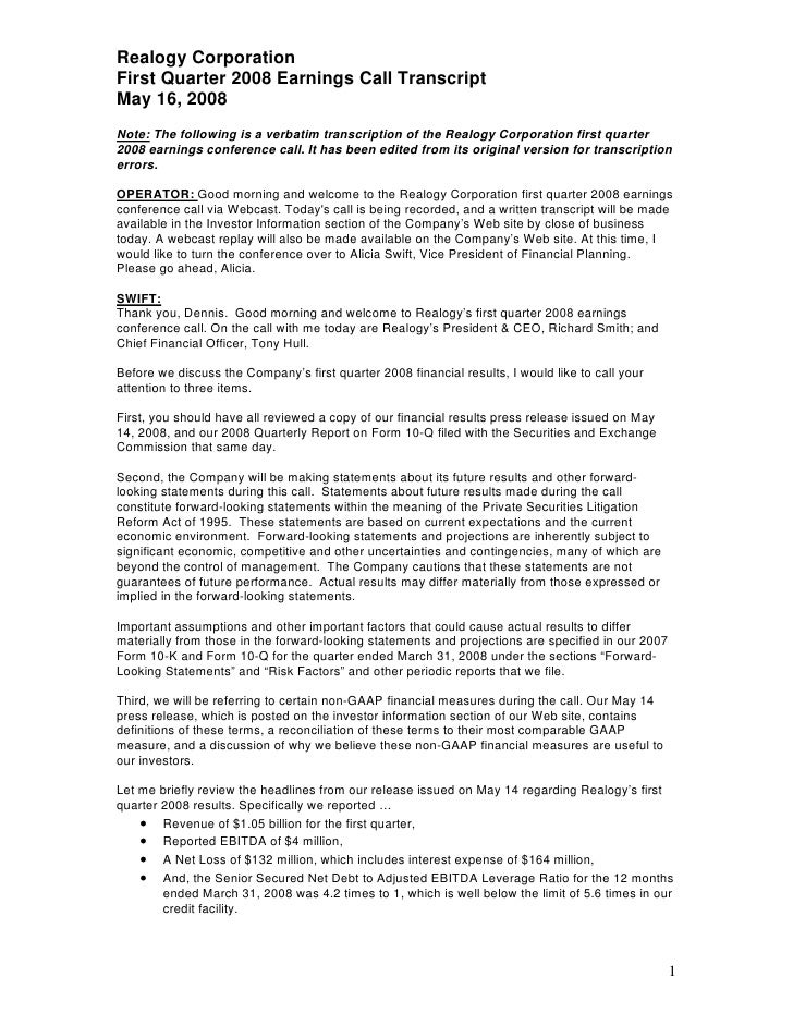 Realogy Corporation First Quarter 2008 Earnings Call Transcript May 16, 2008 Note: The following is a verbatim transcripti...