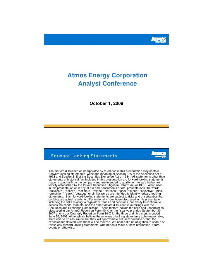 Atmos Energy Corporation                   Analyst Conference                                     October 1, 2008       Fo...