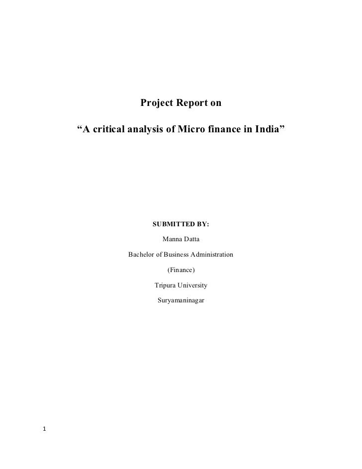 """Project Report on    """"A critical analysis of Micro finance in India""""                       SUBMITTED BY:                  ..."""