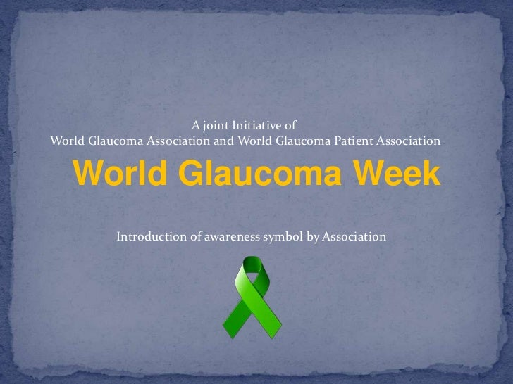Awareness about the glaucoma and its treatment modalities          Free eye screening for early detection