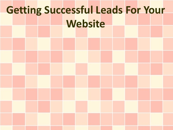 Getting Successful Leads For Your            Website