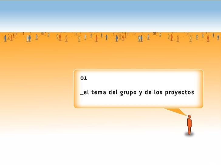 UrbanLabs 08: Grupo A . La Innovación colaborativa productiva Slide 2