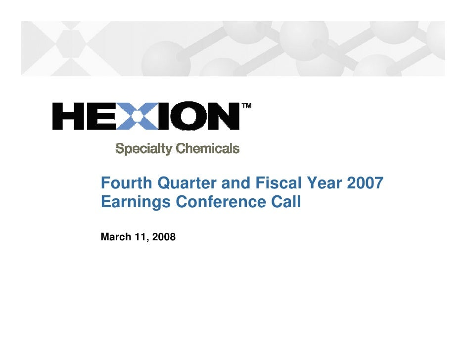 Fourth Quarter and Fiscal Year 2007 Earnings Conference Call March 11, 2008
