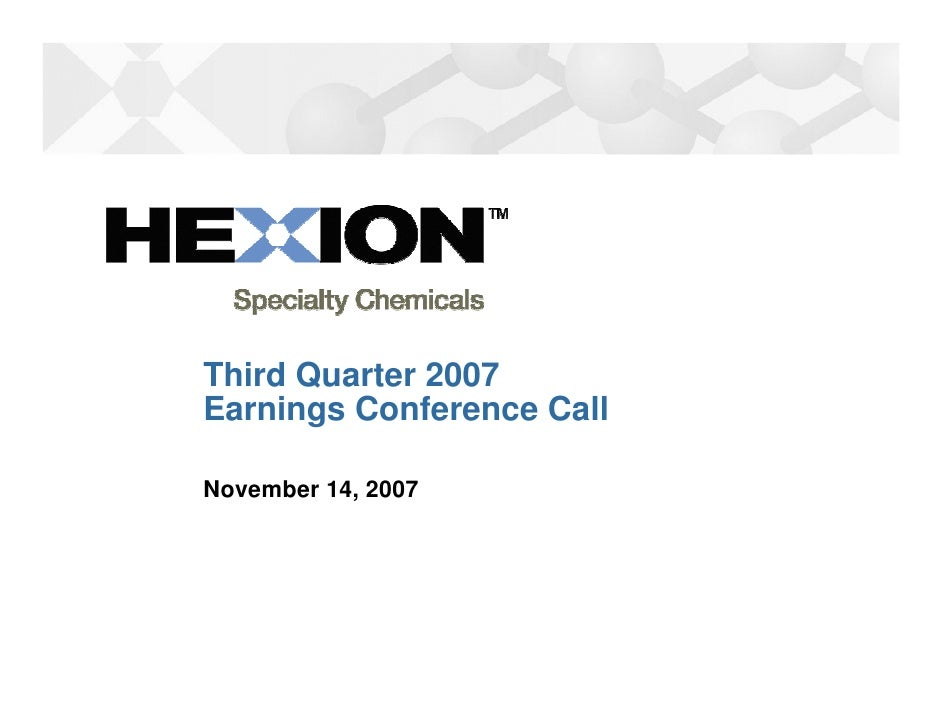 Third Quarter 2007 Earnings Conference Call  November 14, 2007