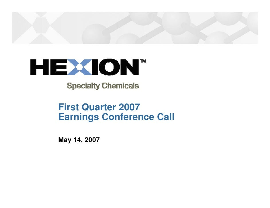 First Quarter 2007 Earnings Conference Call  May 14, 2007
