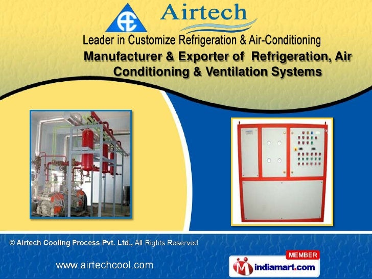 Manufacturer & Exporter of Refrigeration, Air    Conditioning & Ventilation Systems