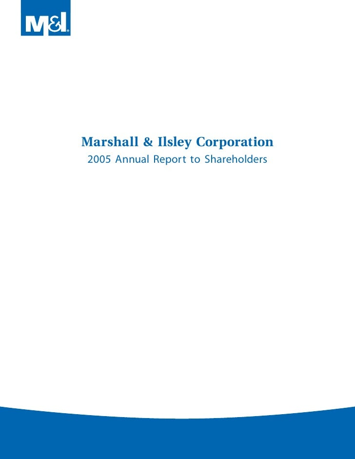 Marshall & Ilsley Corporation 2005 Annual Report to Shareholders
