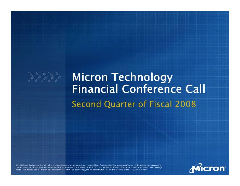 Micron Technology                                                                 Financial Conference Call               ...