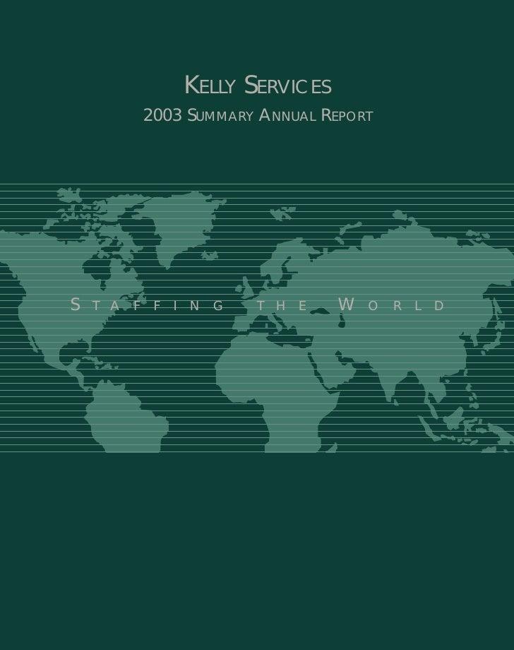 KELLY SERVICES              2003 SUMMARY ANNUAL REPORT     S                                         W     TA   F    F   I...