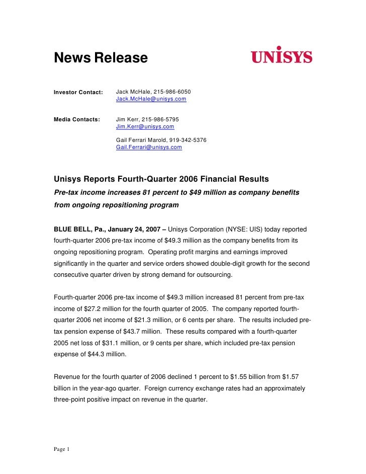 News Release                       Jack McHale, 215-986-6050 Investor Contact:                      Jack.McHale@unisys.com...