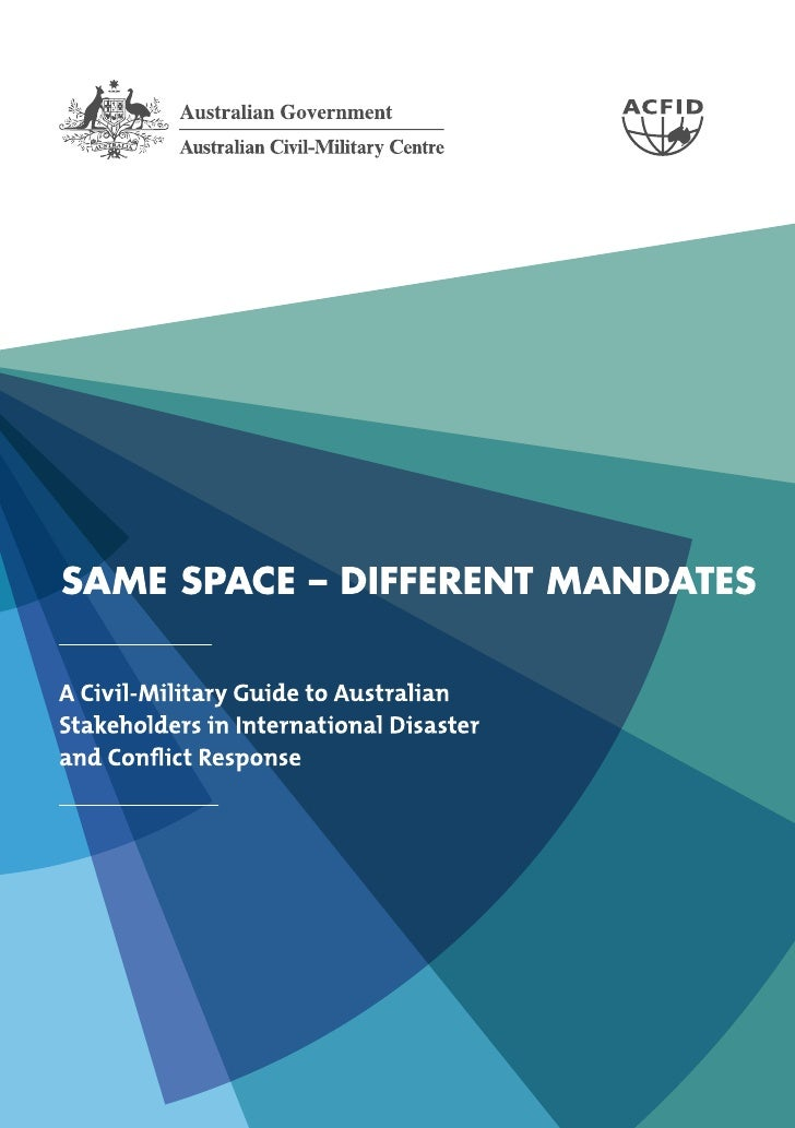 About the ACMCThe Australian Civil-Military Centre (formerly the Asia Pacific Civil-Military Centre of Excellence) wasesta...