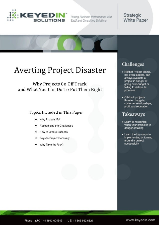Averting Project Disaster       Why Projects Go Off Track, and What You Can Do To Put Them Right       Topics Included in ...