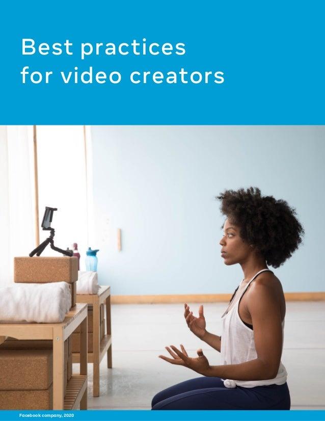 Best practices for video creators Facebook company, 2020