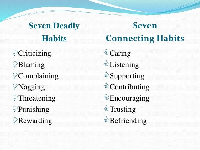 7 deadly habits