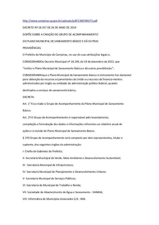 http://www.campinas.sp.gov.br/uploads/pdf/1368780273.pdf DECRETO Nº 18.357 DE 26 DE MAIO DE 2014 DISPÕE SOBRE A CRIAÇÃO DO...