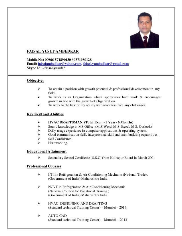HVAC DRAFTSMAN CV. FAISAL YUSUF AMBEDKAR Mobile No: 00966 571890130 /  0571980128 Email: Faisalambedkar@yahoo ...  Autocad Drafter Resume