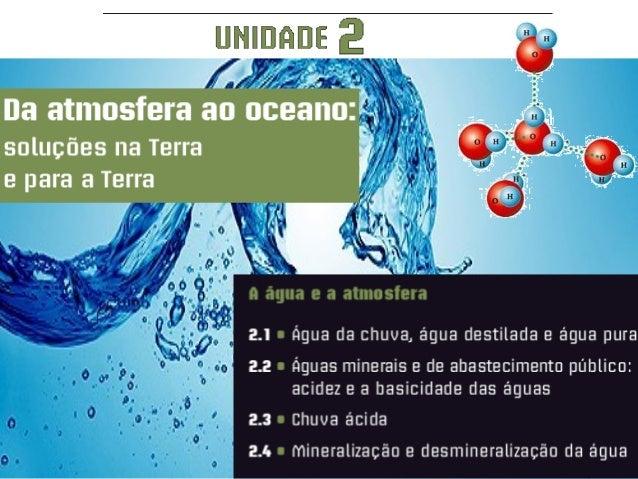 Quando uma substância se dissolve em água, forma-se umamistura homogénea que se designa por solução aquosa.As soluções aqu...