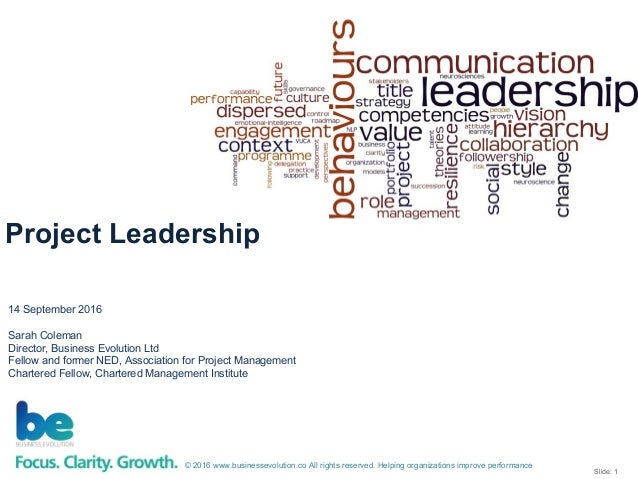 Slide: 1 © 2016 www.businessevolution.co All rights reserved. Helping organizations improve performance 14 September 2016 ...