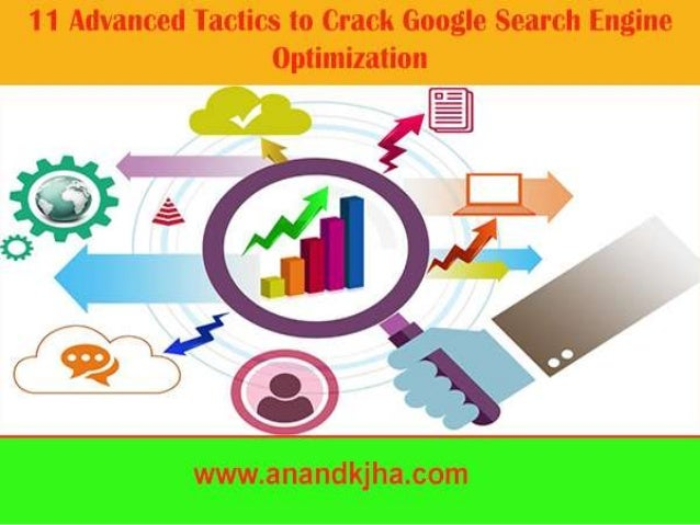 ON Page Advanced SEO Tactics 1.Meta Tag Optimization Title, description, and keywords are the most important element of O...