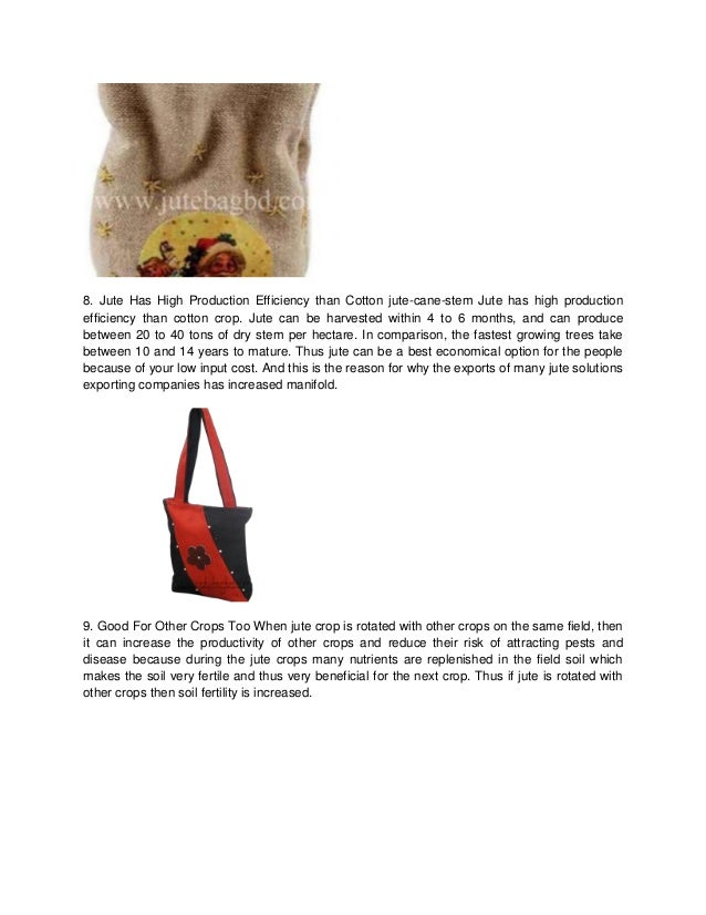 disadvantages of jute About us param jute products is a leading reusable eco friendly shopping bags and promotional bags manufacturer in india & exporter of 100% eco friendly bags like jute bags, cotton bags, canvas .