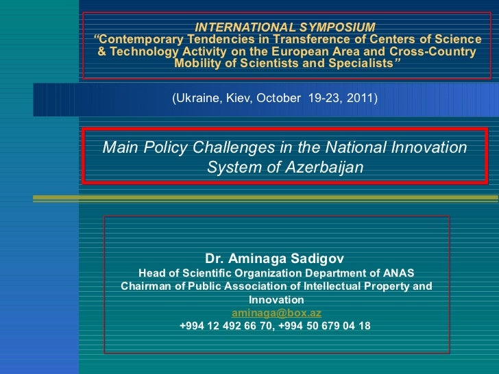 "INTERNATIONAL SYMPOSIUM  "" Contemporary Tendencies in Transference of Centers of Science & Technology Activity on the Euro..."