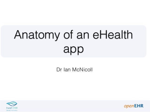 Dr Ian McNicoll Anatomy of an eHealth app